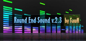 Round End Sound v.2.3 by FawN