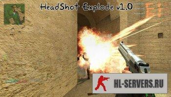 HeadShotExplode (Эффект разрыва)