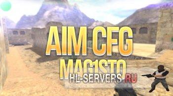 AIM MAG1STO .cfg (Конфиг для CS 1.6)