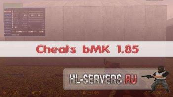 Чит bMK 1.85 |CSS v34|