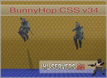 Скрипт BunnyHop |CSS v34|