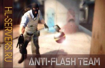 Anti-Flash Team (Предотвращает ослепление своих тиммейтов)