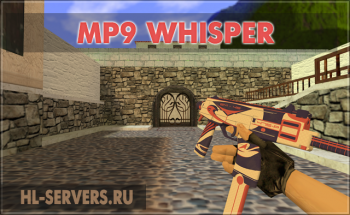 Модель MP9 Whisper для CS 1.6