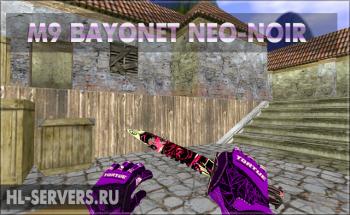Модель ножа M9 Bayonet Neo-Noir для CS 1.6