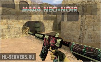Модель M4A4 Neo-Noir для CS 1.6