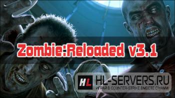 Zombie:Reloaded v3.1 для CS:S v34
