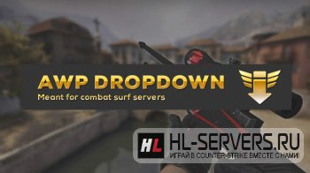 Плагин AWP без отдачи и разброса / Dropshot + Nospread Weapons для CS:GO