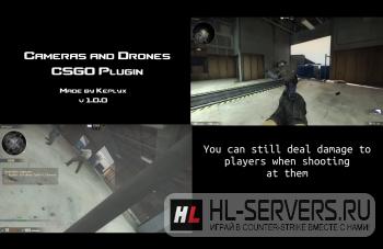 Плагин Cameras And Drones для CS:GO
