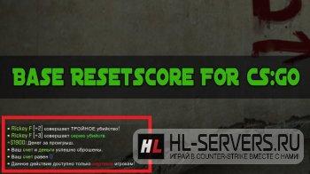 Плагин Base Resetscore для CS:GO