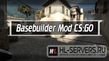 Мод Basebuilder для CS:GO